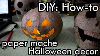 How To Make Paper Mache Halloween Decorations : DIY