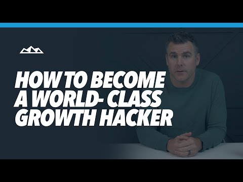 Growth Hacking - How To Become a World-Class Growth Hacker