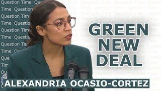 GREEN NEW DEAL & ALEXANDRIA OCASIO-CORTEZ