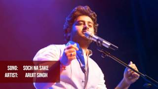 Soch Na Sake | Arijit Singh Unplugged Version.