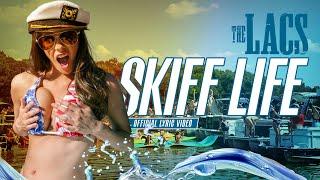 The Lacs Skiff Life