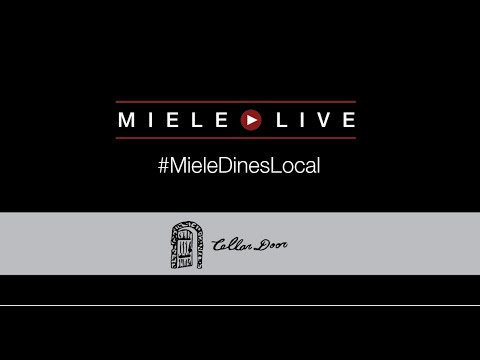 #MieleDinesLocal présente le chef Robert du Cellar Door Restaurant
