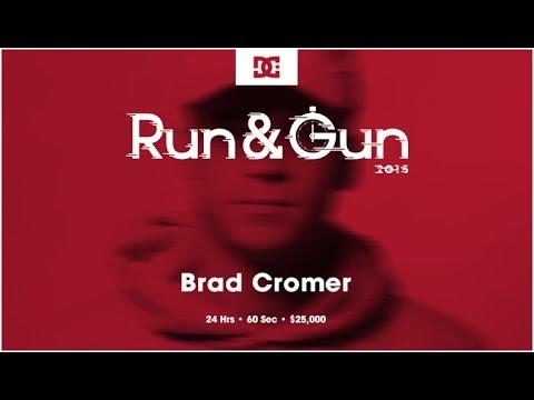 Brad Cromer | Run & Gun
