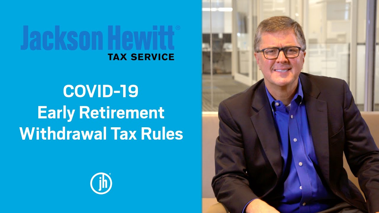 Tax Rules For Early Retirement Withdrawal During COVID-19  YouTube thumbnail
