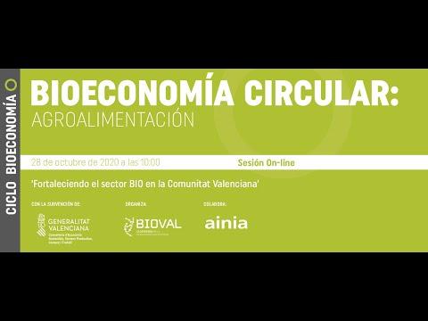 Webinar | Ciclo Bioeconomía Circular: Agroalimentación[;;;][;;;]