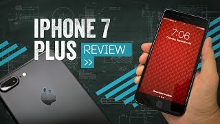 iPhone 7 Plus Review: Get This One