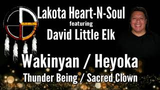 David Little Elk - Wakinyan [Thunder Being] And Heyoka [Sacred Clown] - Lakota Heart-N-Soul