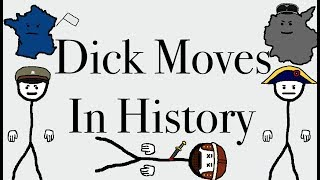 Biggest Dick Moves In History