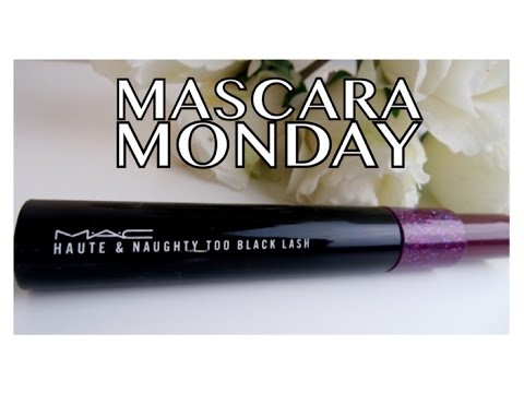 MASCARA MONDAY ft. MAC Cosmetics Haute & Naughty Too Black Lash Mascara | Andrea Renee