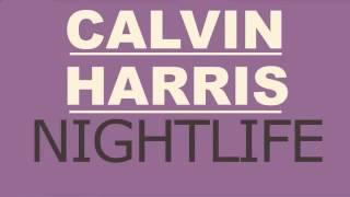 Calvin Harris   Nightlife New 2013 Oficial