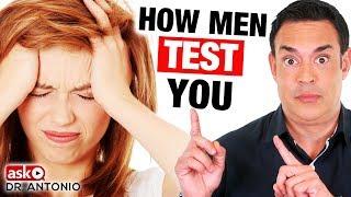 How Men Test Women - 4 Powerful Ways He's Testing You!