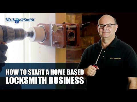 How to Start a Home Based Locksmith Business | Mr. Locksmith ...