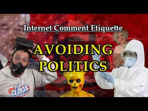 """Internet Comment Etiquette: """"Avoiding Politics"""""""