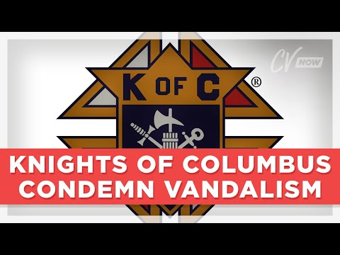 Knights of Columbus Condemn Vandalism