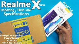 Realme X Unboxing / First Look || Realme X Retail Unit Hands On First Look / Specifications
