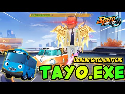 GARENA SPEED DRIFTERS - TAYO.EXE