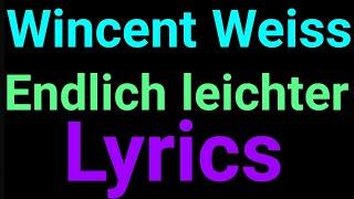 Wincent Weiss | Endlich Leichter | Lyrics
