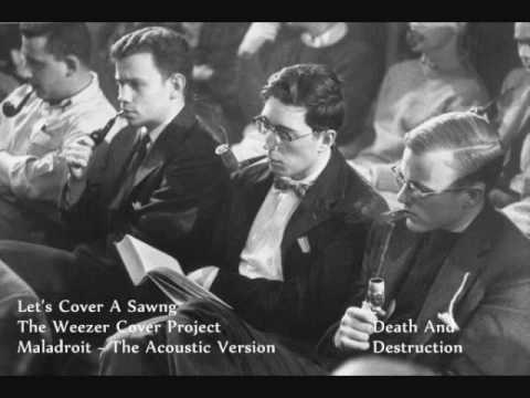 Death And Destruction - The Weezer Cover Project