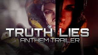 Anthem - The TRUTH vs The LIE