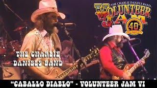 The Charlie Daniels Band - Caballo Diablo - Volunteer Jam VI