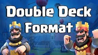 Clash Royale: The Double Deck Format Explained - Clash Royale NA Open