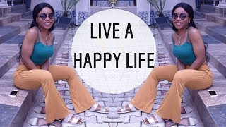 LIVING LIFE CAREFREE | HOW TO LIVE A HAPPY AND POSITIVE LIFE