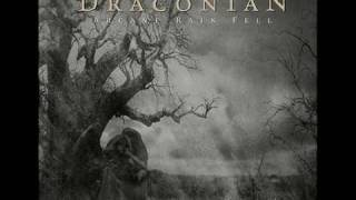Draconian - Expostulation & Heaven Laid in Tears