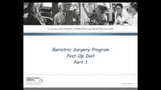 The Bariatric Surgery Program Post-Op Diet, Part 1