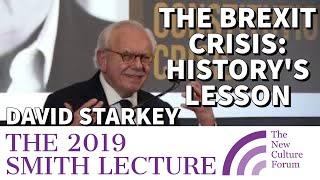 """DR. DAVID STARKEY: NCF SMITH LECTURE 2019 - """"Brexit & Our Constitutional Crisis: History's Lesson""""."""