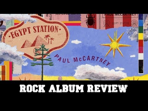 "Rock Album Review – Paul McCartney ""Egypt Station"""