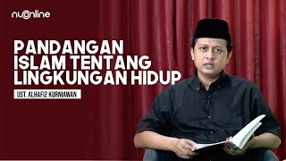 Pandangan Islam tentang Lingkungan Hidup