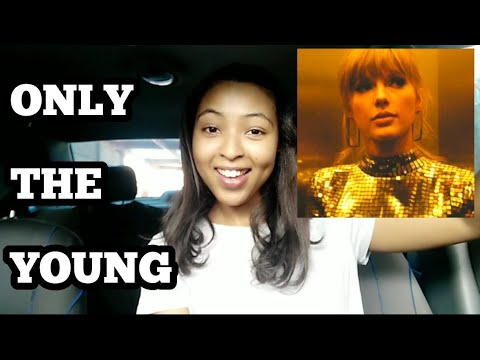 TAYLOR SWIFT - ONLY THE YOUNG (Miss Americana) Reaction