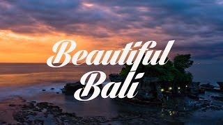 Beautiful BALI Chillout & Lounge Mix Del Mar
