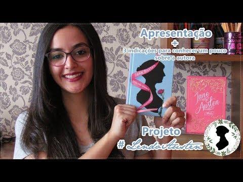 Projeto #LendoAusten + 3 indicações para conhecer um pouco sobre a autora