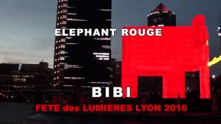 VIDEO: Eléphant Rouge / Red Elephant - Fête des Lumières / Festival of Lights - Lyon, France 2016