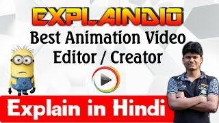 Explaindio video creator tutorial hindi : free video editing software