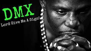"""Christian Rap - DMX - """"LORD GIVE ME A SIGN""""(BEST CHRISTIAN RAP)(Christian Music by DMX)"""