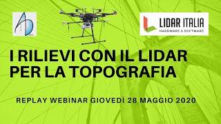 I rilievi in Topografia con tecnologia LiDAR