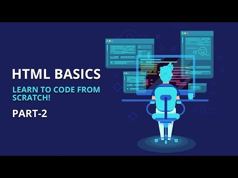 HTML For Absolute Beginners | Part 2 of 2 | Eduonix