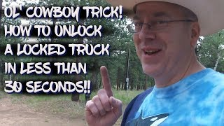How to unlock a locked truck in less than 30 seconds!