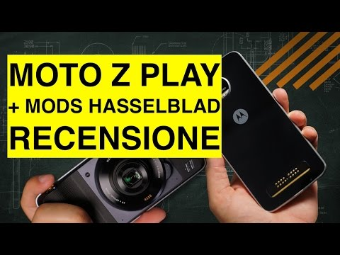 Recensione Moto Z Play + Mods Camera Hasselblad ITA