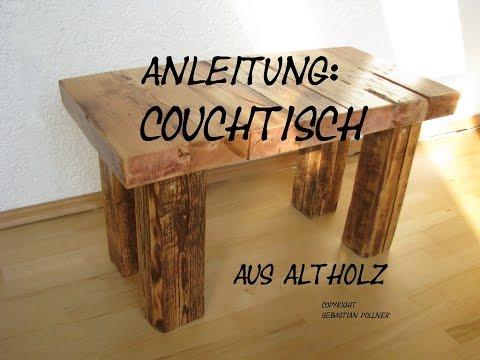 Altholz zu Couchtisch upcyclen - Altem Holz neues Leben einhauchen