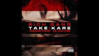 Rich Gang Feat Young Thug & Lil Wayne - Take Kare (Audio)