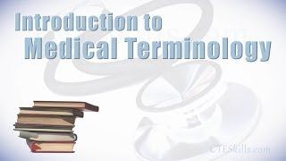 Understanding Medical Terminology
