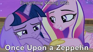 """Everything Wrong With My Little Pony Season 7 """"Once Upon a Zeppelin"""" [Parody]"""