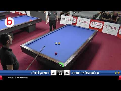 LÜTFİ ÇENET & AHMET KÖSEOĞLU Bilardo Maçı - SAKARYA ÖZPAŞ CUP 2019-FİNAL 1/8