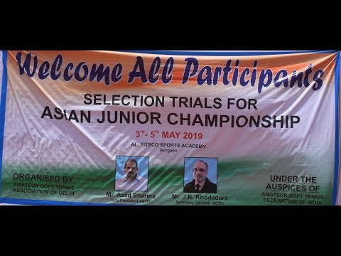 SOFT TENNIS ASIAN JUNIOR CHAMPIONSHIP 2019 SELECTION TRIALS FOR INDIAN TEAM
