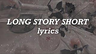 Taylor Swift - Long Story Short (Lyrics)