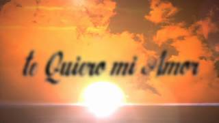 Kros Feat. Kalex - Te Quiero Mi Amor (Verano Mix) (Official Lyrics Video)