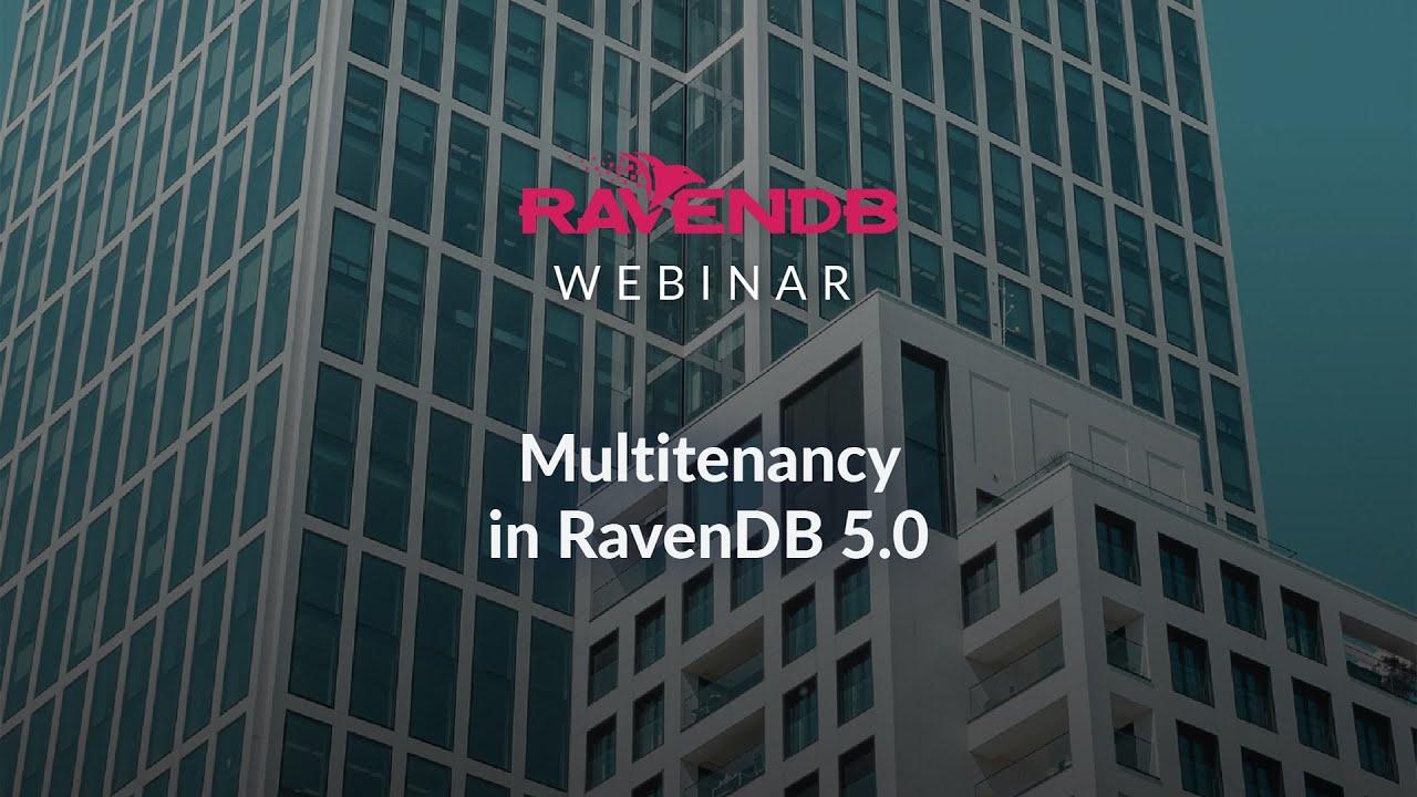 Multitenancy in RavenDB 5.0